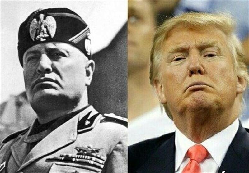 دیپلمات سابق آمریکایی: ترامپ شبیه موسولینی است